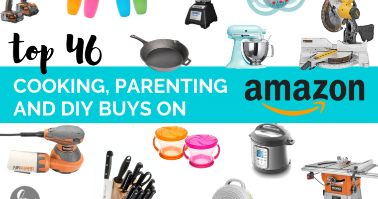 Best 46 Cooking, Parenting & DIY Buys on Amazon