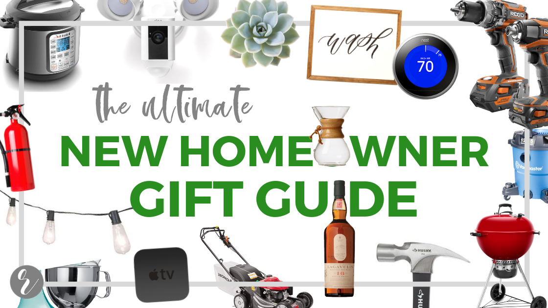 Top 9 Gift Ideas for the New Homeowner