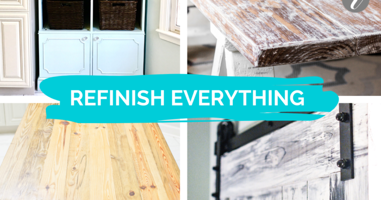 How to Refinish Everything: DIY Furniture, Home Decor & Thrift Store Finds